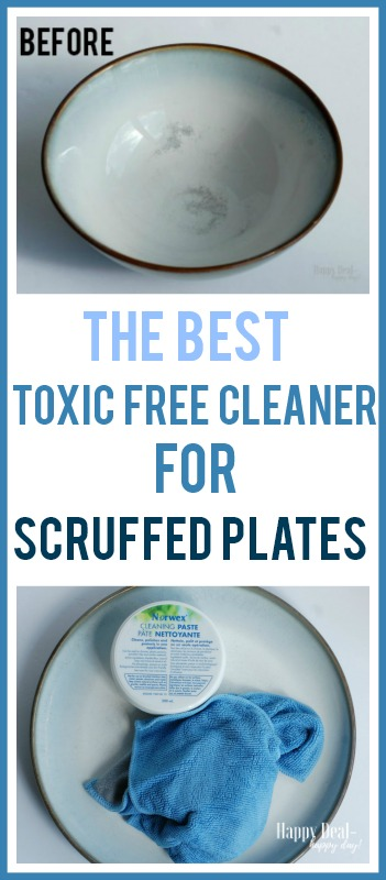 The Best Toxic Free Cleaner for Scruffed Plates