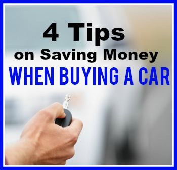 4 Tips on Saving Money When Buying a Car