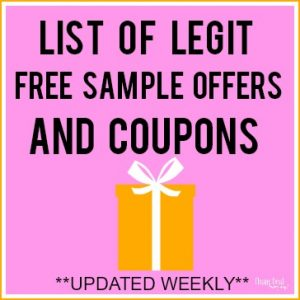 List of Legit Free Samples and Coupons!  Updated 7/20/18