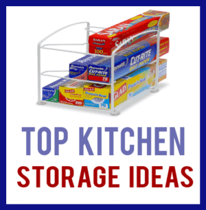 Top Kitchen Storage Ideas or Products to Make Life Easier In The Kitchen!