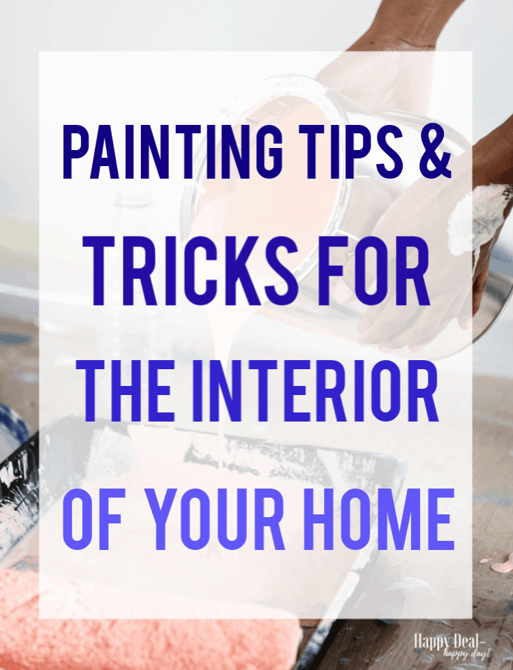 Painting Tips & Tricks For the Interior of Your Home
