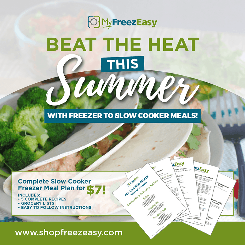 summer freezer meal recipes with freezer to slow cooker meals