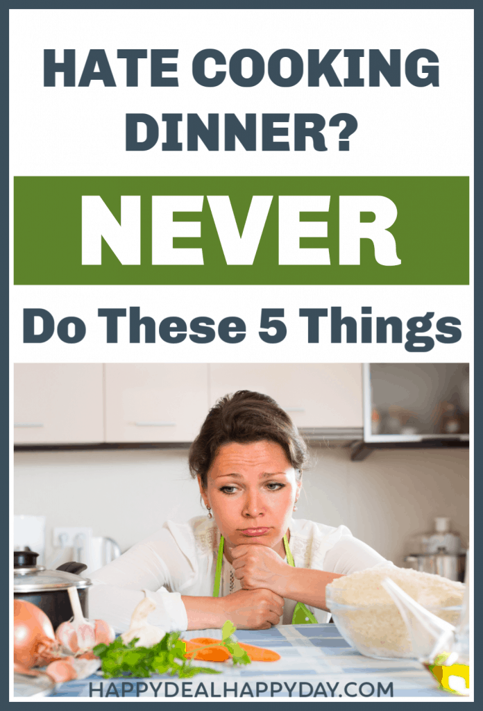 hate cooking dinner