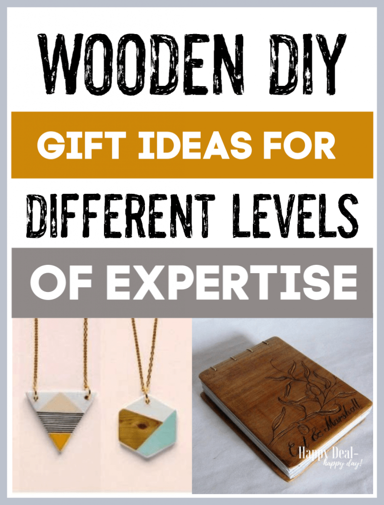 Wooden DIY Gift Ideas For Different Levels of Expertiese! There is a long list of ideas you can try if you want to make a gift using wood.