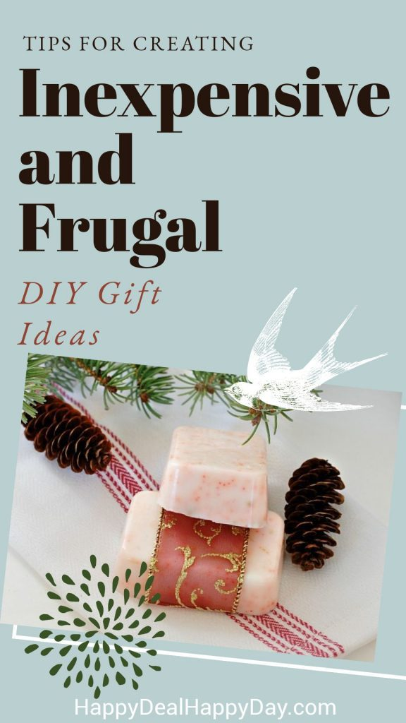Tips For Creating Inexpensive and Frugal DIY Gift Ideas