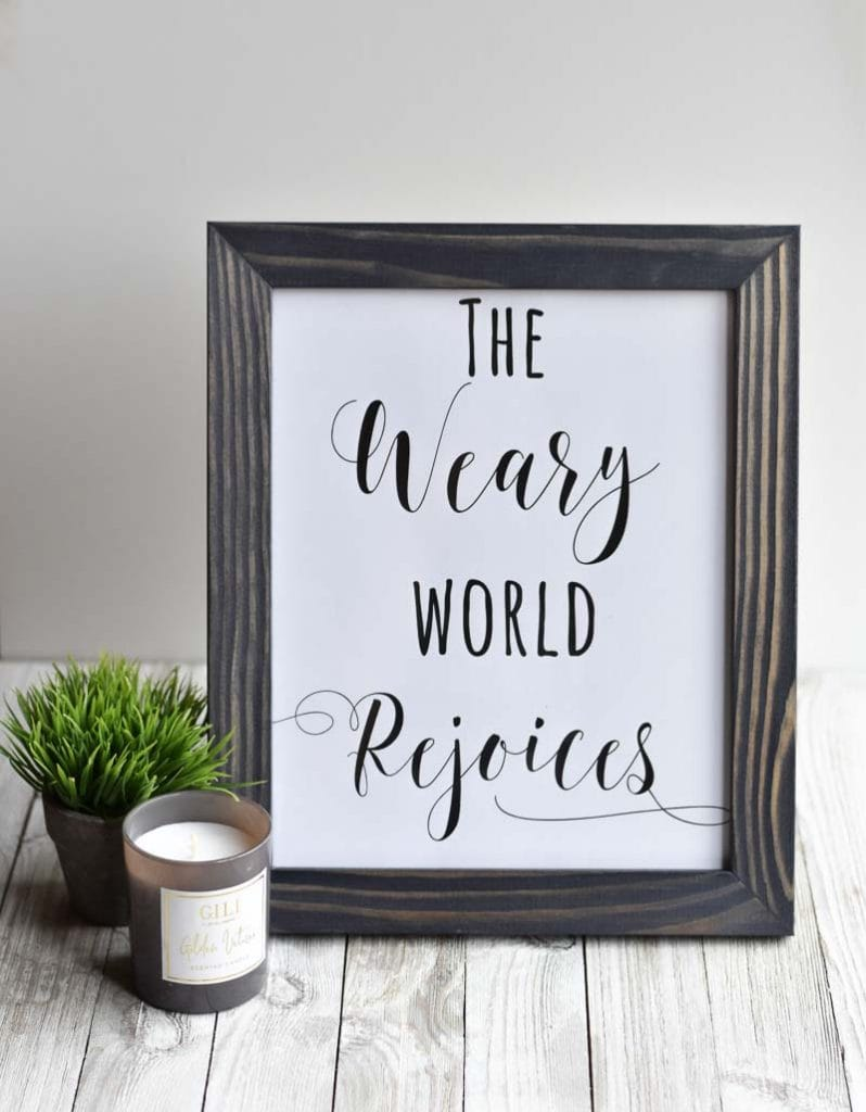 """""""The Weary World Rejoices"""" printable wall art"""