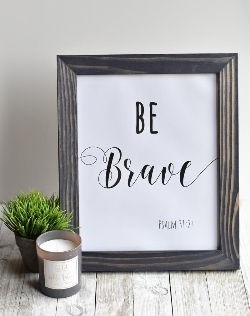 Be Brave printable wall art