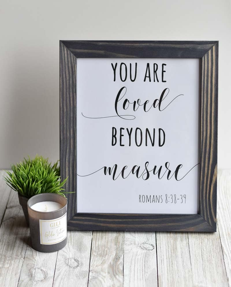 """""""You are loved beyond measure"""" printable wall art"""