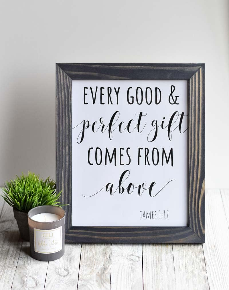"""""""Every Good & Perfect Gift Comes From Above"""" printable wall art"""