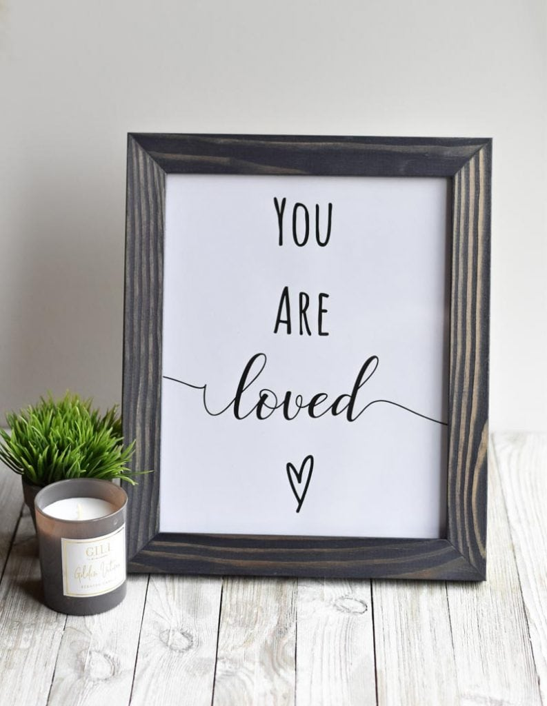 """""""You Are Loved"""" printable wall art"""