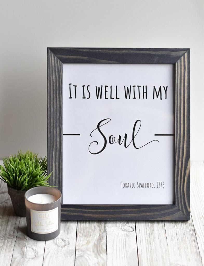 """""""It Is Well With My Soul"""" printable wall art"""