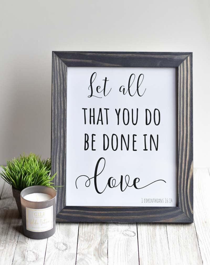 """""""Let All That You Do Be Done In Love"""" printable wall art."""
