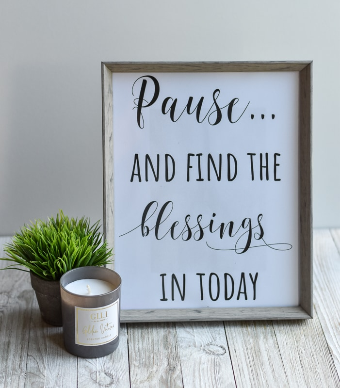 """""""Pause And Find The Blessings In Today"""" printable wall art."""