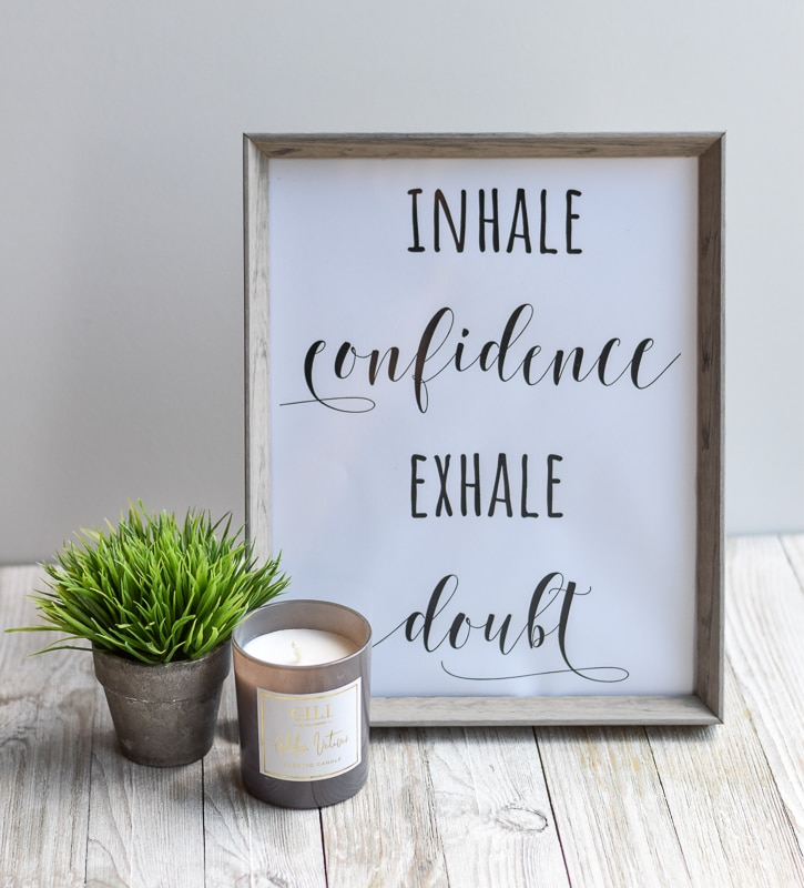 """""""Inhale Confidence Exhale Doubt"""" printable wall art"""
