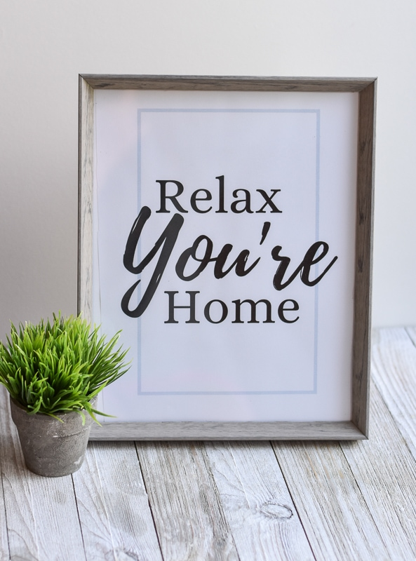 """""""Relax You're Home"""" printable wall art"""