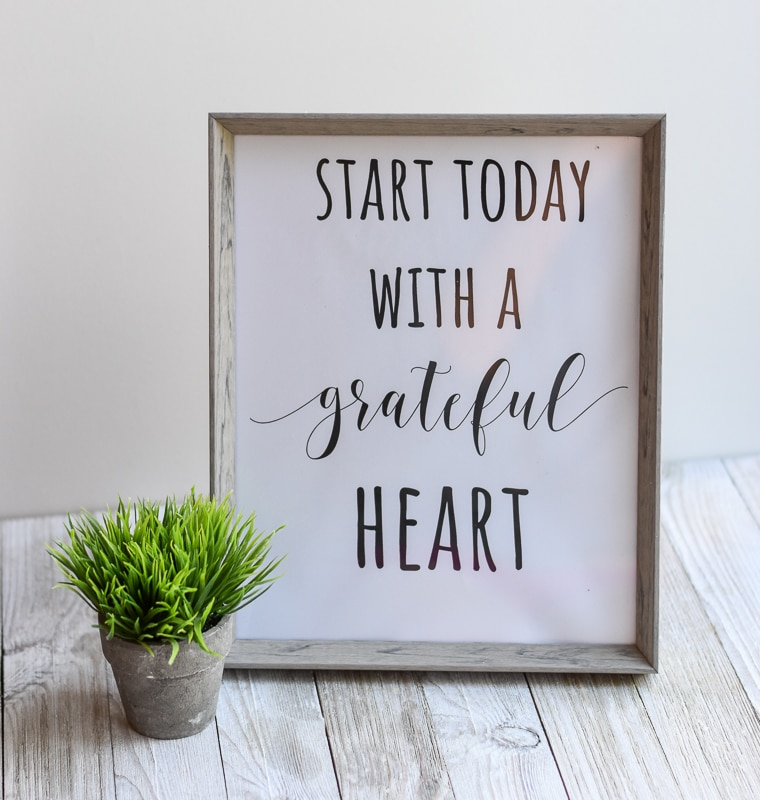 """""""Start Today With A Grateful Heart"""" printable wall art"""