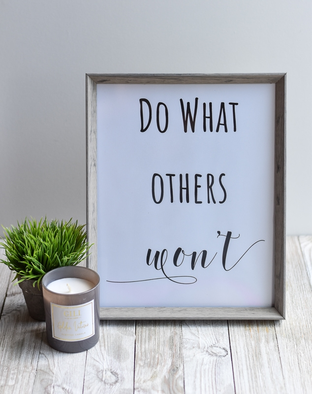 """""""Do What Others Won't"""" printable wall art"""