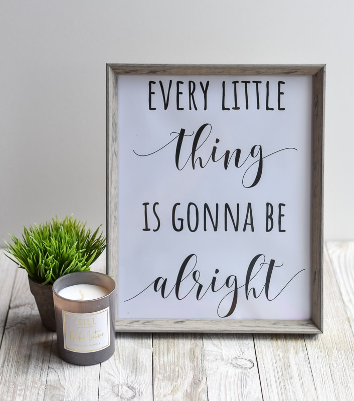 """""""Every Little Thing Is Gonna Be Alright"""" Printable Wall Art"""