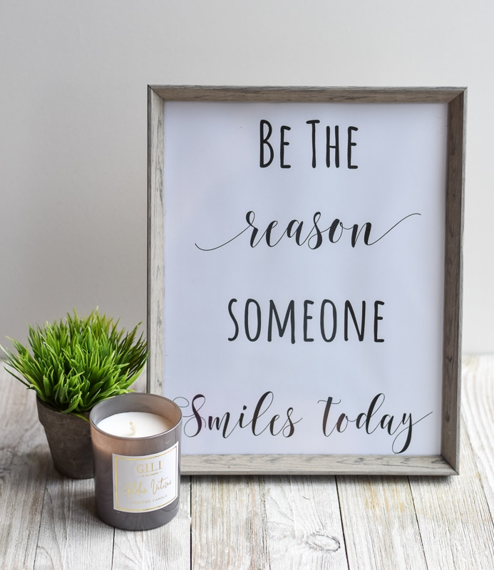 """""""Be The Reason Someone Smiles Today"""" printable wall art"""