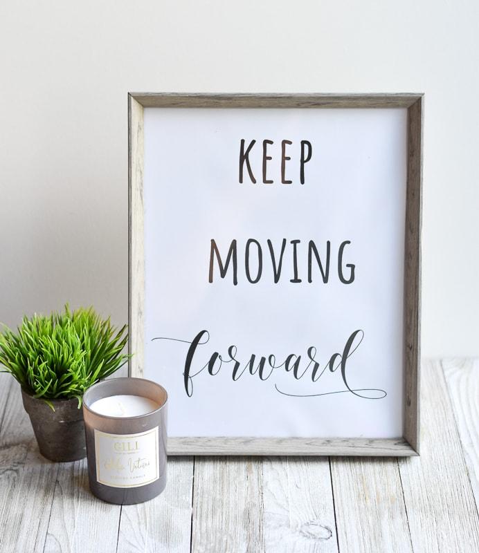 """""""Keep moving forward"""" printable wall art"""