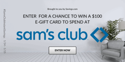 Sam's Club $2900 In Instant Savings Week + $100 Gift Card Giveaway!  #SamsClubInstantSavings