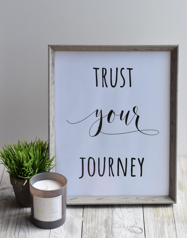 Free Printable of Trust Your Journey - encouraging quotes